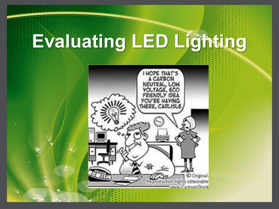 Evaluating LED Lighting