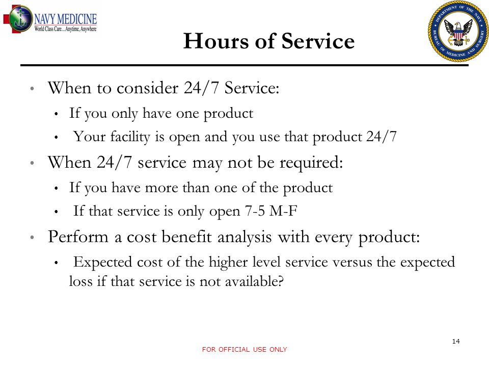 When to consider 24/7 Service: If you only have one product Your facility is open and you use that product 24/7 When 24/7 service may not be required:
