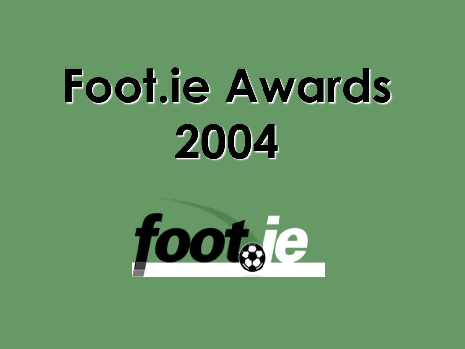 Foot.ie Awards 2004