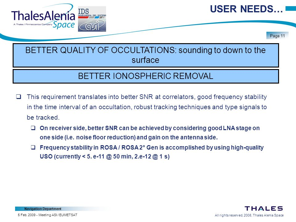 All rights reserved, 2008, Thales Alenia Space Navigation Department Page 11 5 Feb.
