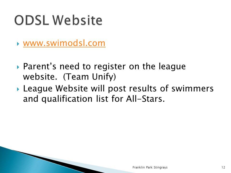  www.swimodsl.com www.swimodsl.com  Parent's need to register on the league website.