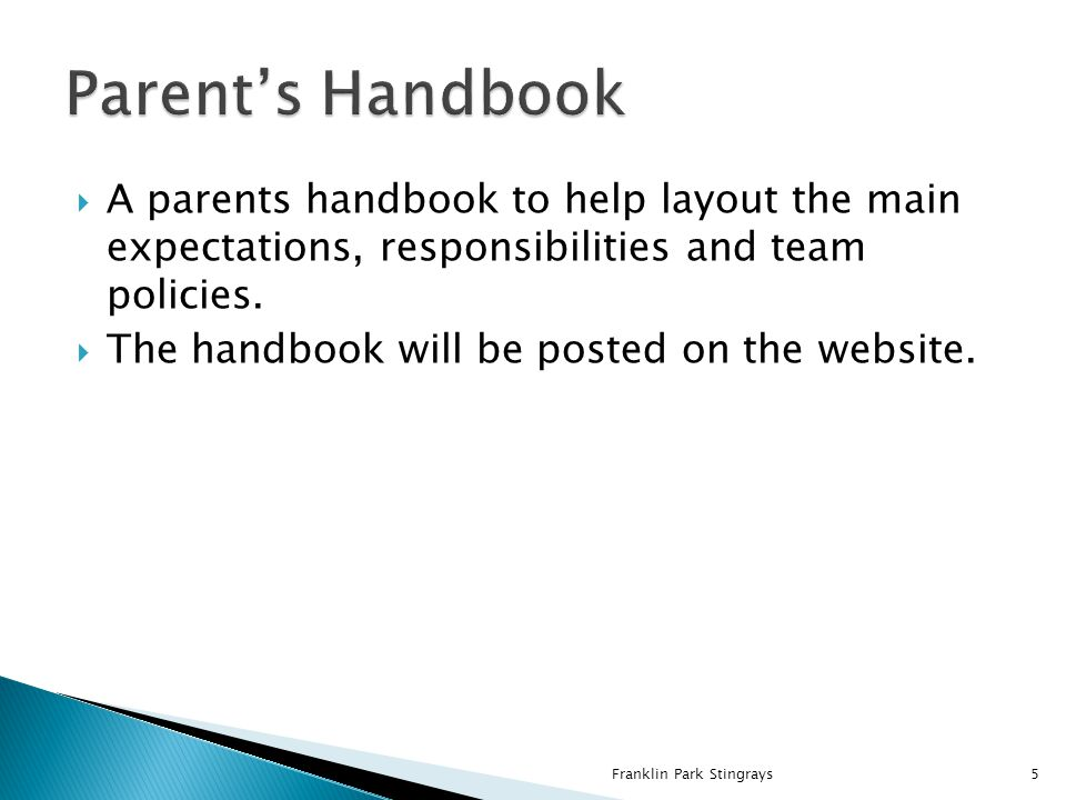  A parents handbook to help layout the main expectations, responsibilities and team policies.
