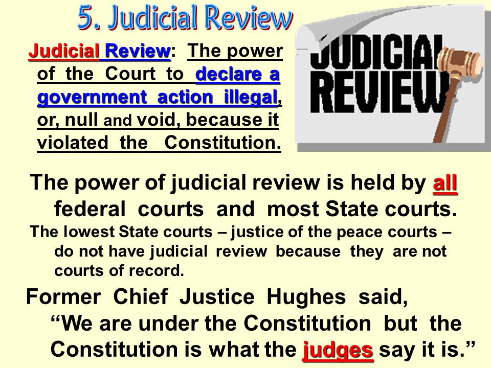 Judicial Branch Checks Over… Executive Legislative can declare executive actions to be unconstitutional can declare laws and acts of Congress to be un