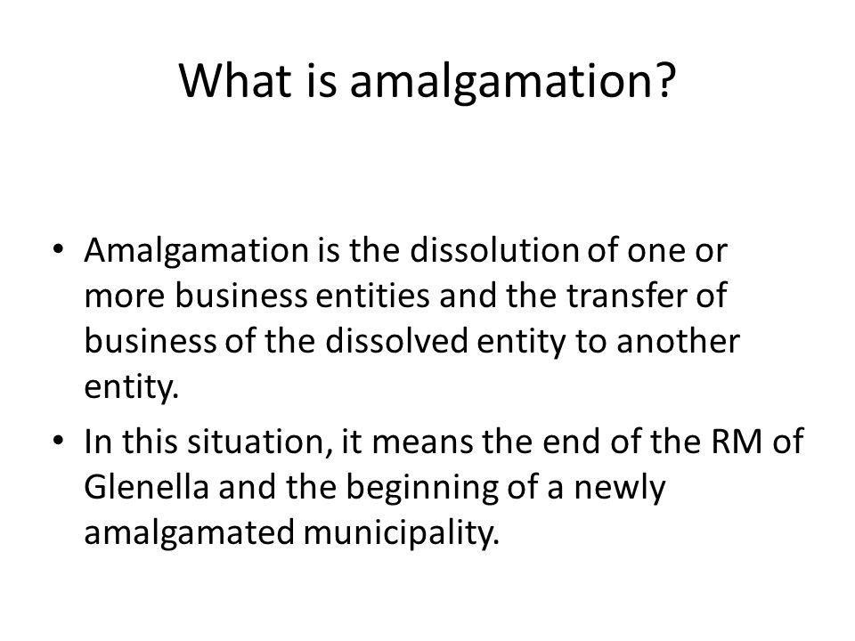 Why discuss amalgamation.