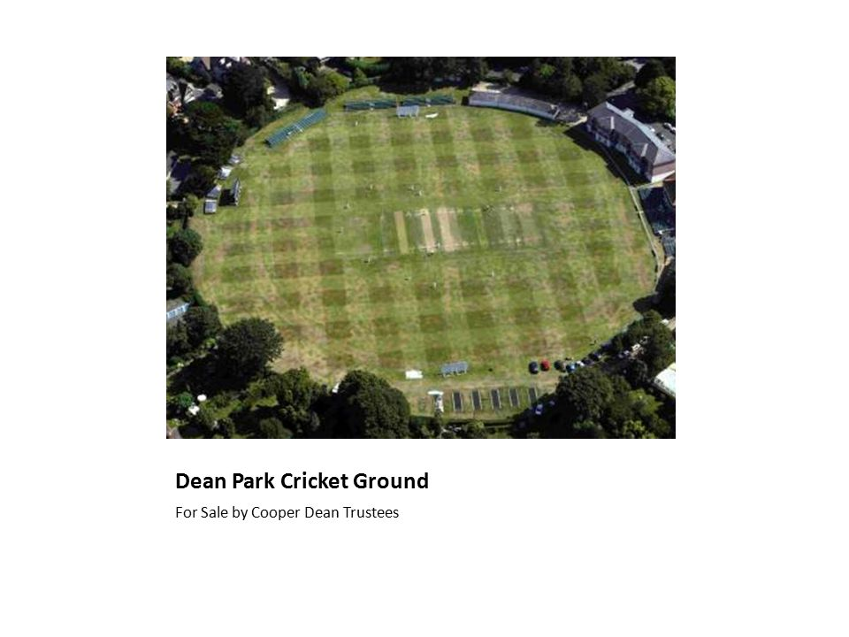 Dean Park Cricket Ground For Sale by Cooper Dean Trustees