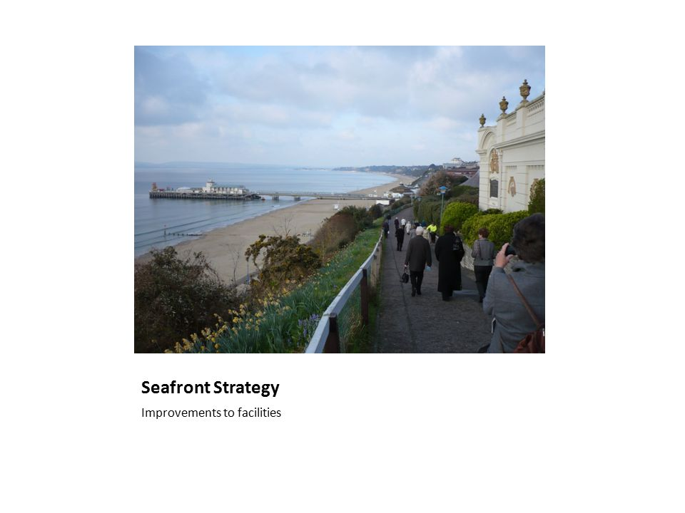Seafront Strategy Improvements to facilities