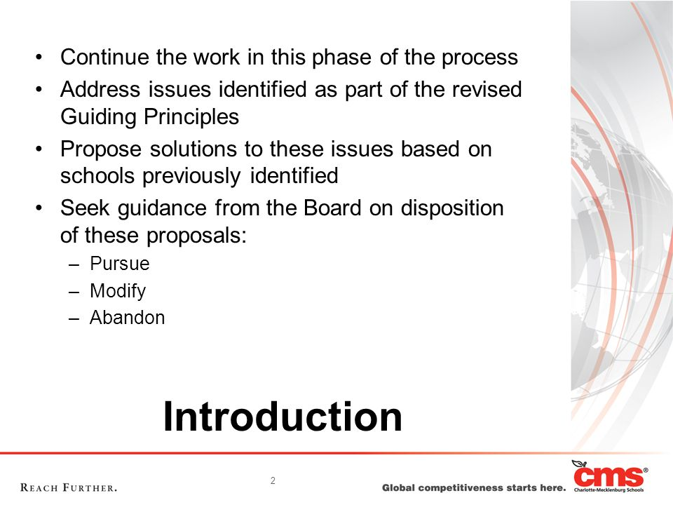 2 Introduction Continue the work in this phase of the process Address issues identified as part of the revised Guiding Principles Propose solutions to