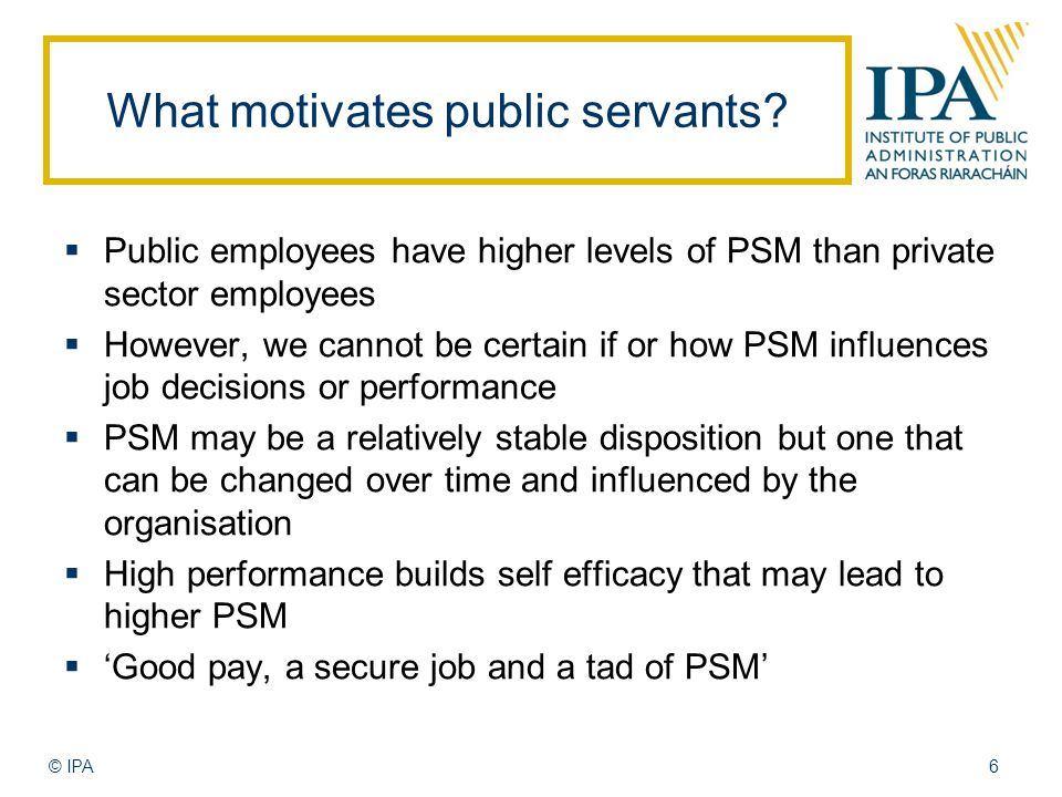 What motivates public servants.