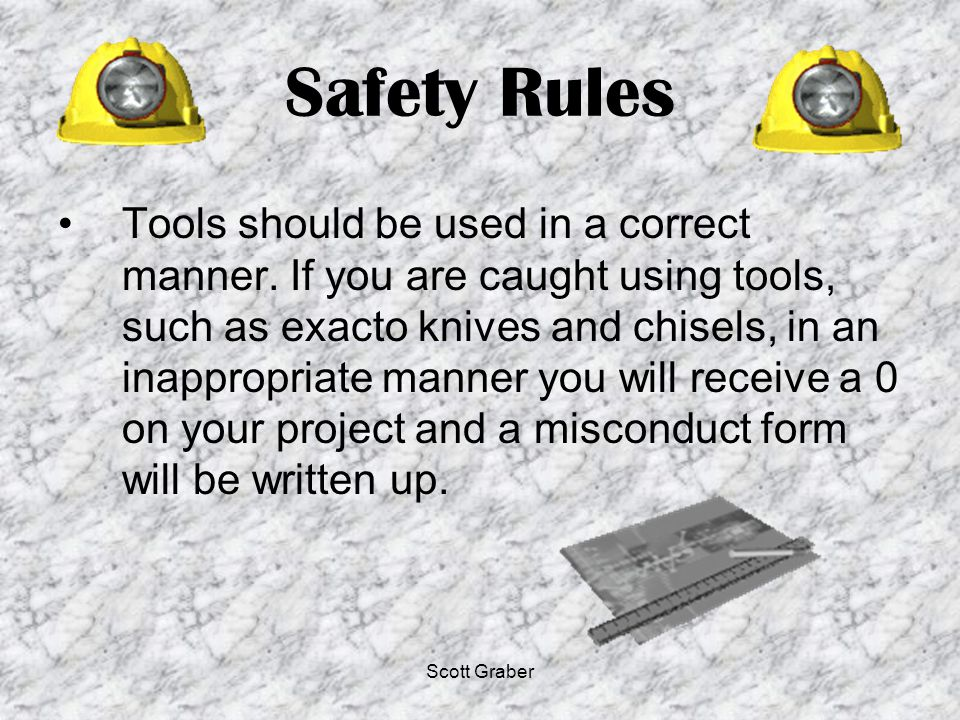 Scott Graber Review of Presentation Rules and Regulations Safety Procedures Room Procedures Course Descriptions Grading Procedures Sketch Book Requirements Project Examples About Mr.