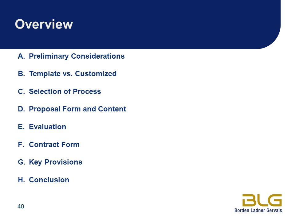 40 Overview A.Preliminary Considerations B.Template vs.