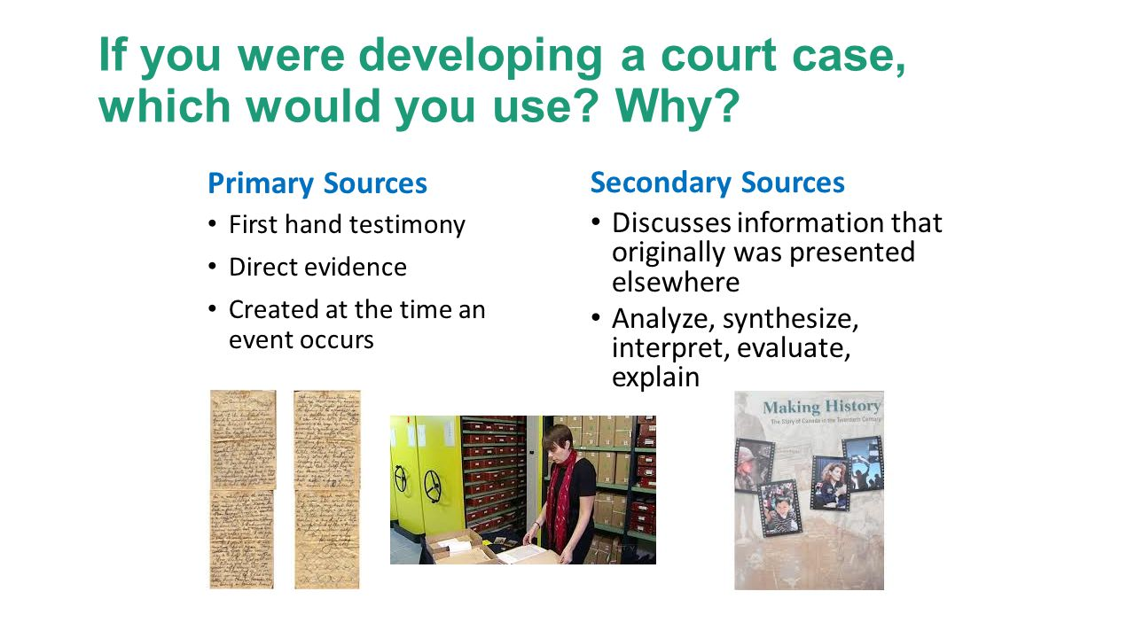 If you were developing a court case, which would you use.