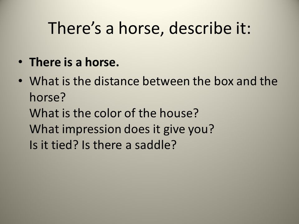 There's a horse, describe it: There is a horse. What is the distance between the box and the horse.