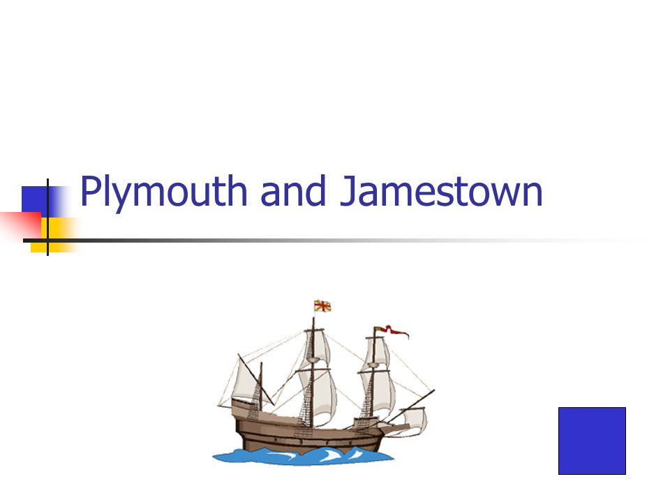 Plymouth and Jamestown