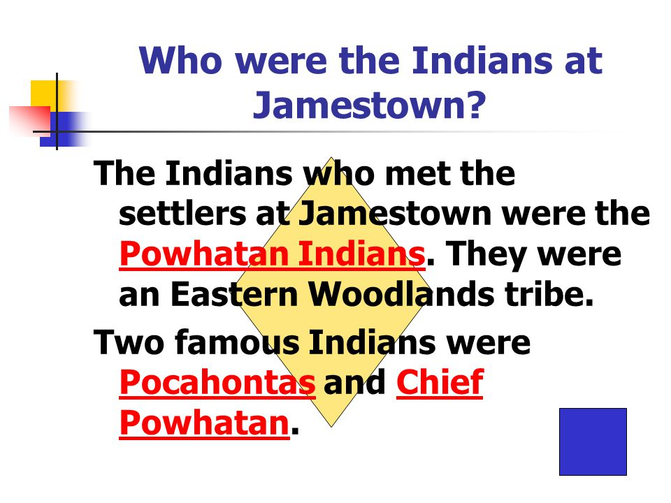 Who were the Indians at Jamestown.