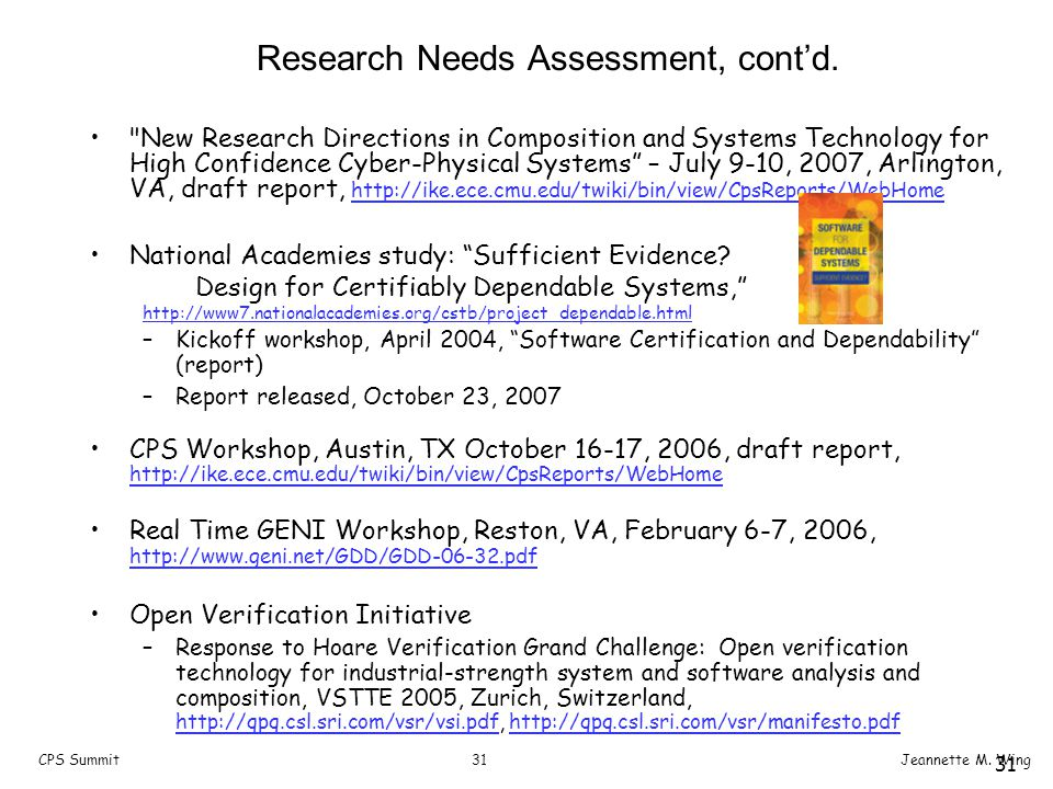 31CPS SummitJeannette M. Wing 31 Research Needs Assessment, cont'd.