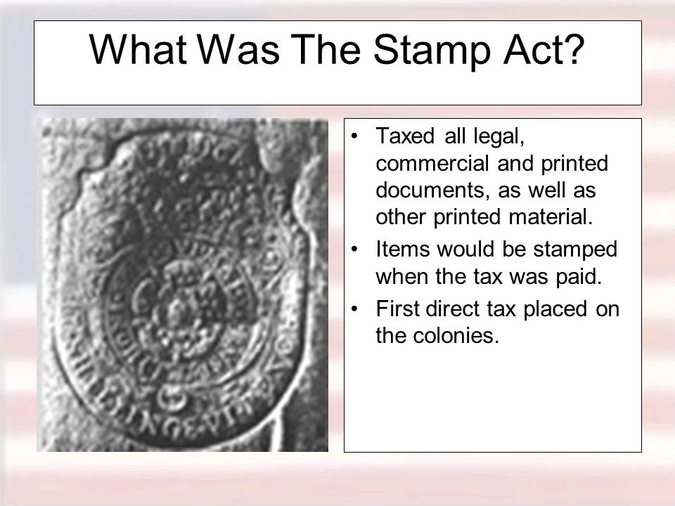 What Was The Stamp Act.