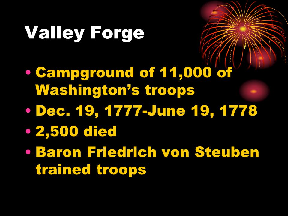 Valley Forge Campground of 11,000 of Washington's troops Dec.