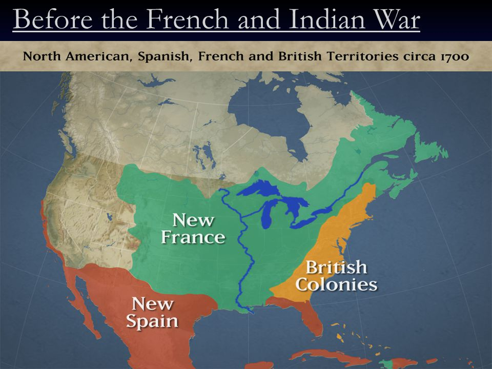 Before the French and Indian War