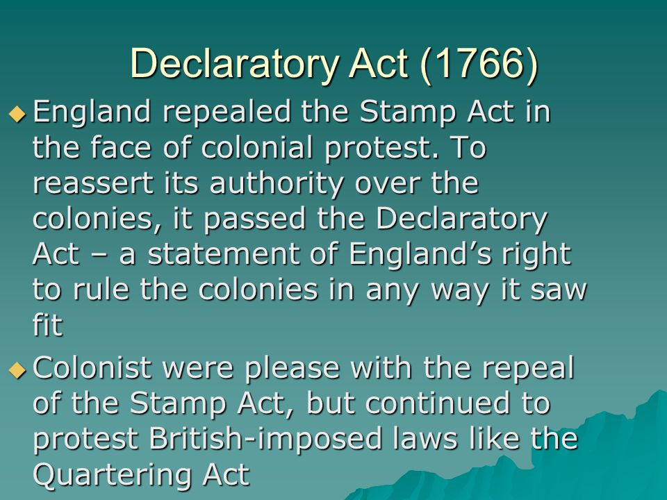 Stamp Act 1765  Any item that was made of paper required a stamped tax payment to be made  Colonists protested violently.