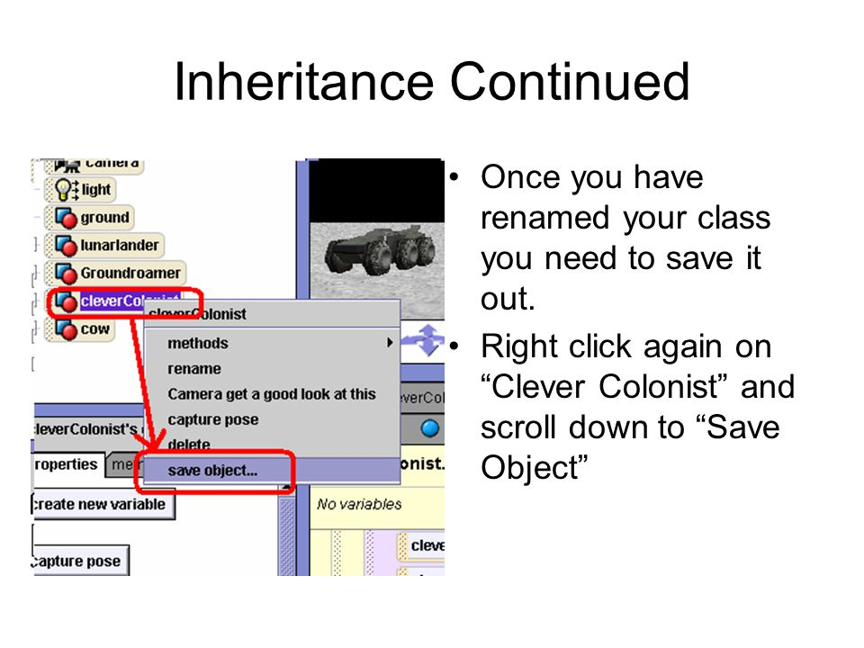 Inheritance Continued Once you have renamed your class you need to save it out.