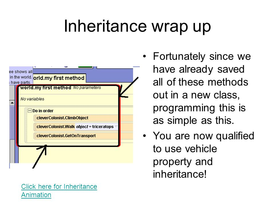 Inheritance wrap up Fortunately since we have already saved all of these methods out in a new class, programming this is as simple as this.