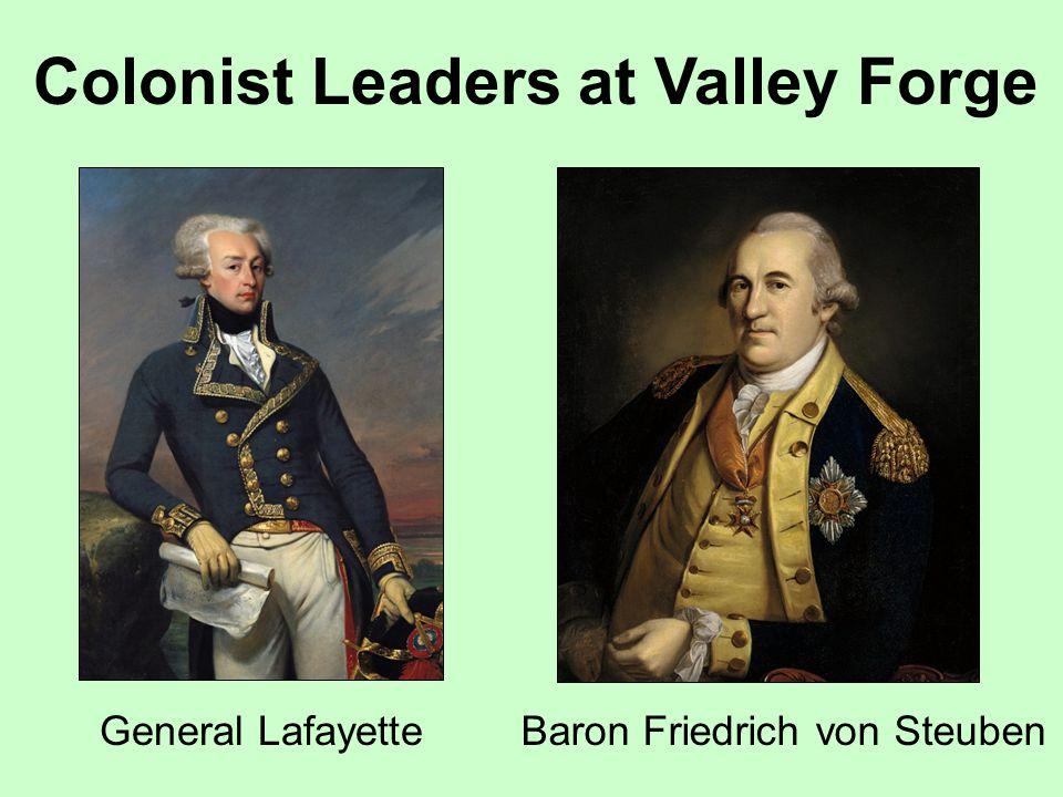 Colonist Leaders at Valley Forge General LafayetteBaron Friedrich von Steuben