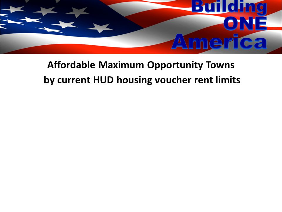Affordable Maximum Opportunity Towns by current HUD housing voucher rent limits