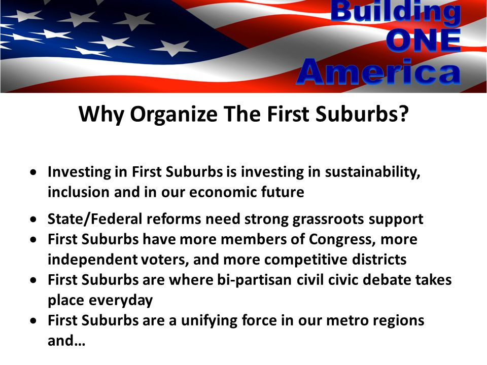 Why Organize The First Suburbs.