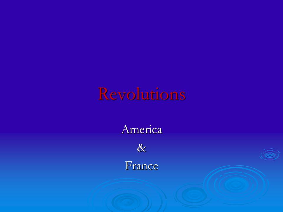Revolutions America&France
