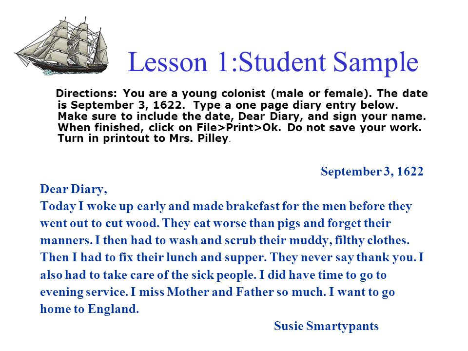 Lesson 1: Diary of a Young Colonist Sol Objective: TSW demonstrate knowledge of the first permanent English settlement in America by describing hardships faced by settlers.