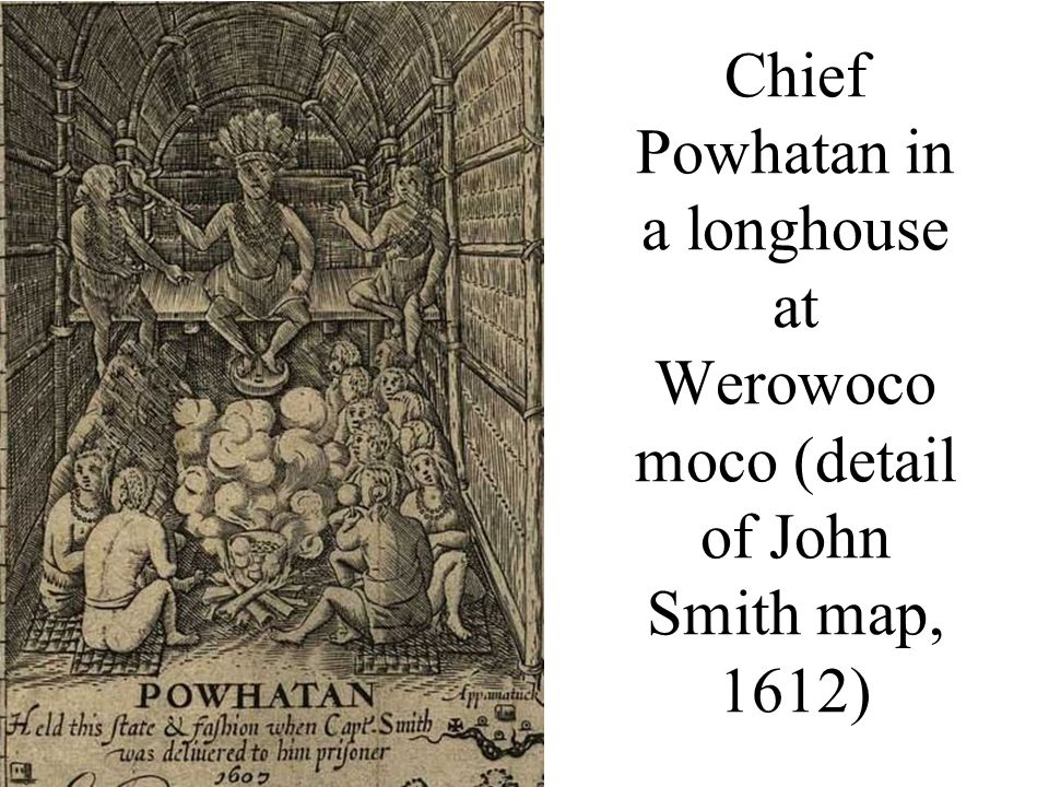 Chief Powhatan in a longhouse at Werowoco moco (detail of John Smith map, 1612)