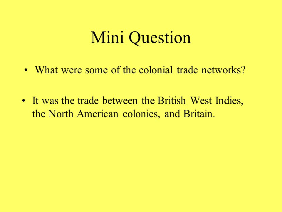 Mini Question What were the Navigation acts, and how did they affect the colonies.