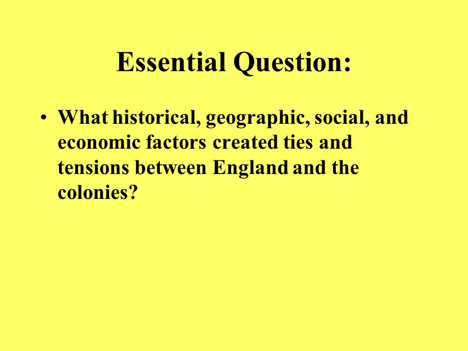 Essential Question Why were Americans divided over the question of independence from England
