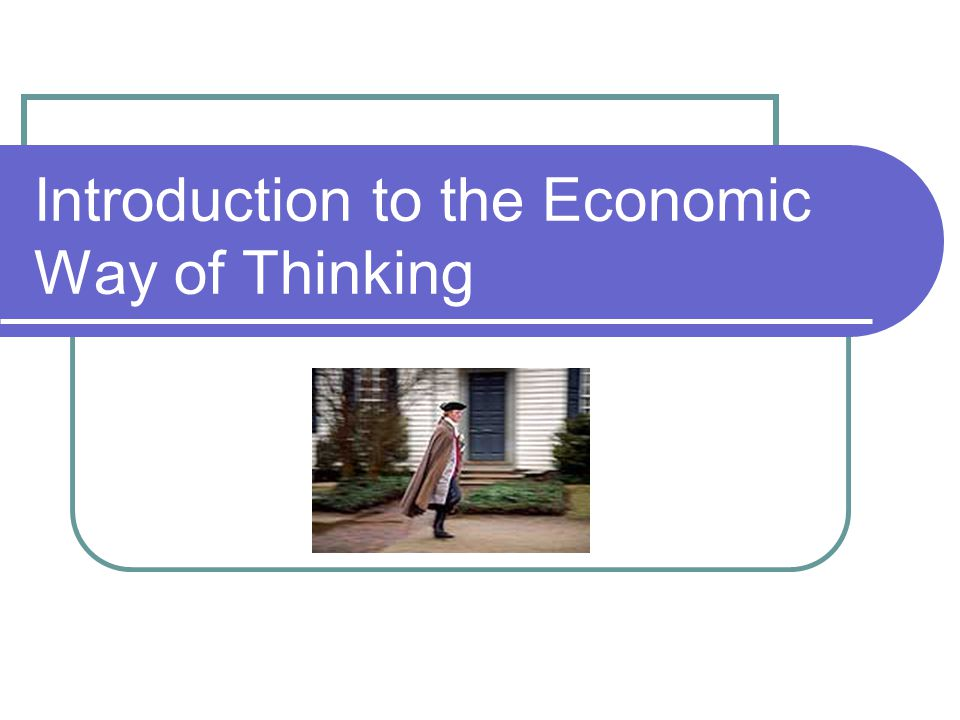Overview Guide to Economic Reasoning Why did the Colonists Fight? Other economic mysteries