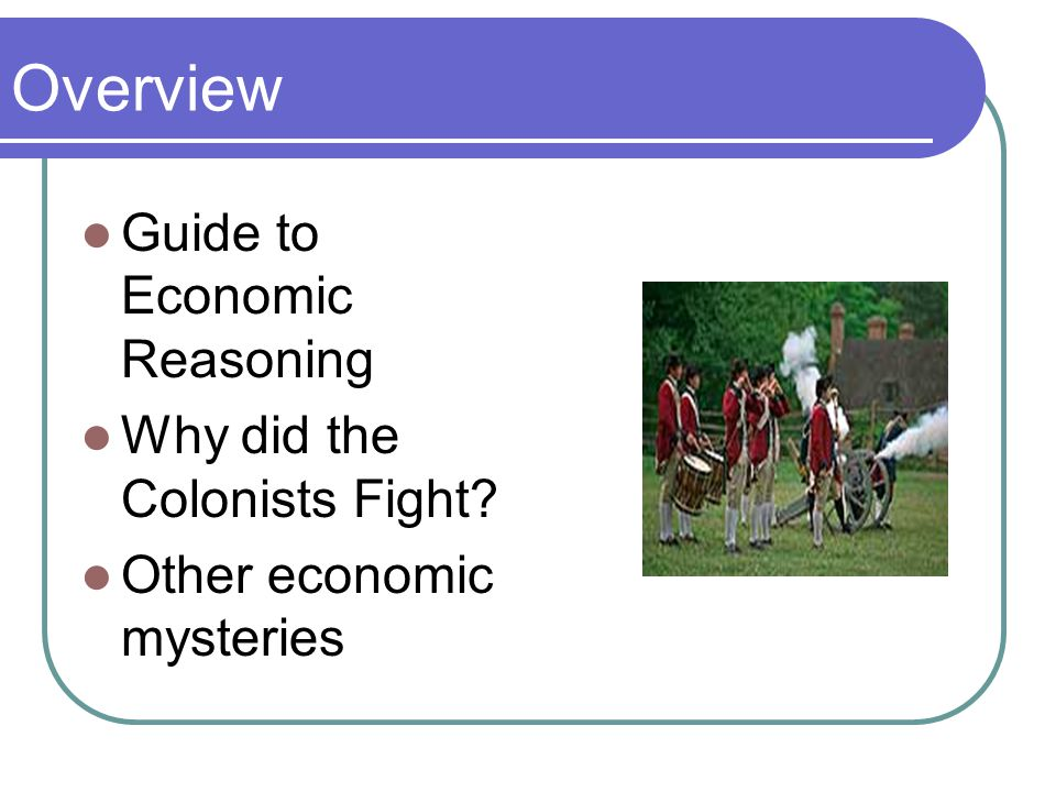 Lesson 4 Mystery The American colonies were an unlikely candidate for economic success.
