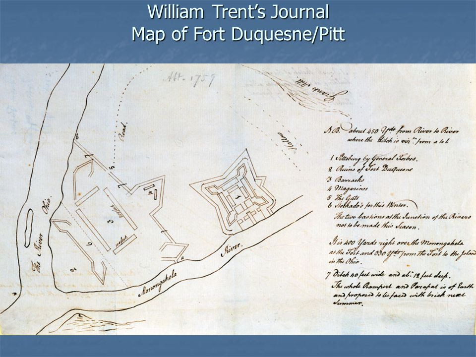 William Trent's Journal Map of Fort Duquesne/Pitt
