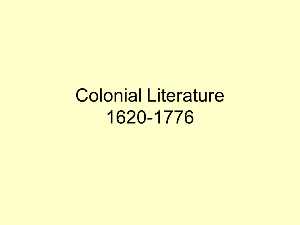 American writing began with the work of English adventurers and colonists in the New World chiefly for the benefit of readers in the mother country.