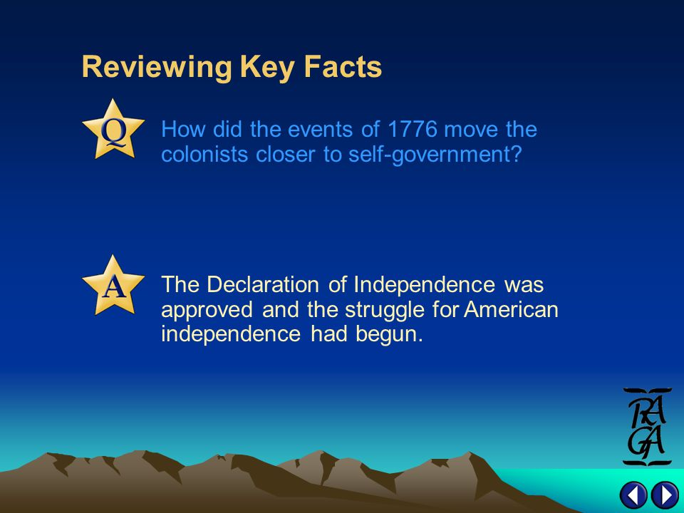 Reviewing Key Facts How did the events of 1776 move the colonists closer to self-government.