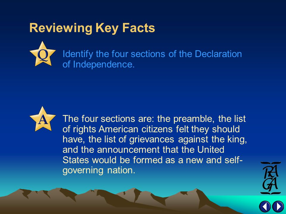 Reviewing Key Facts Identify the four sections of the Declaration of Independence.