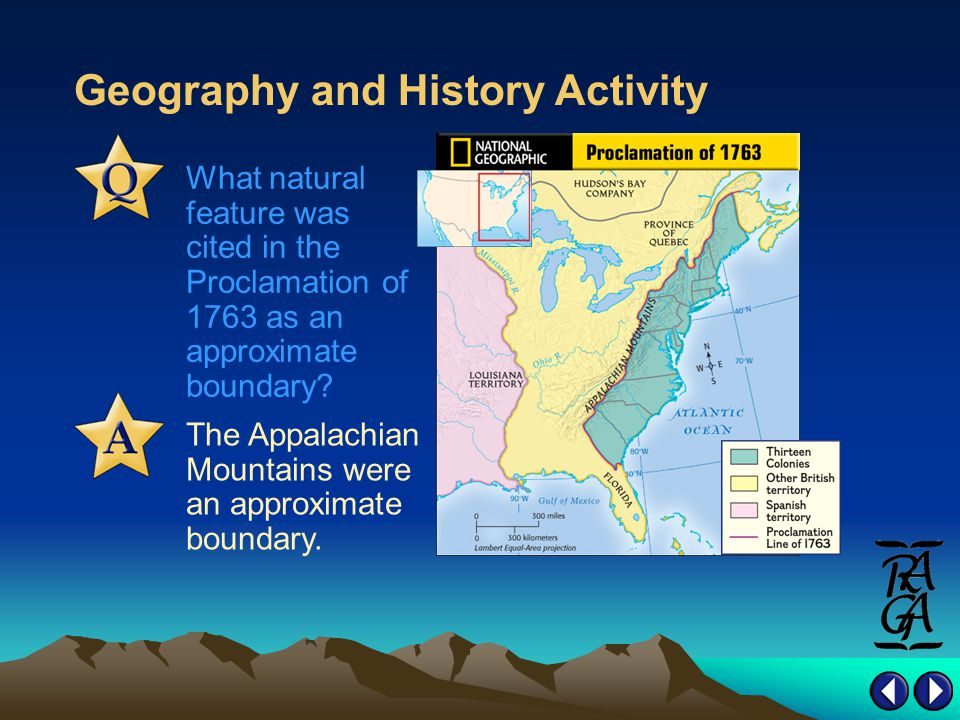 Geography and History Activity The Appalachian Mountains were an approximate boundary.