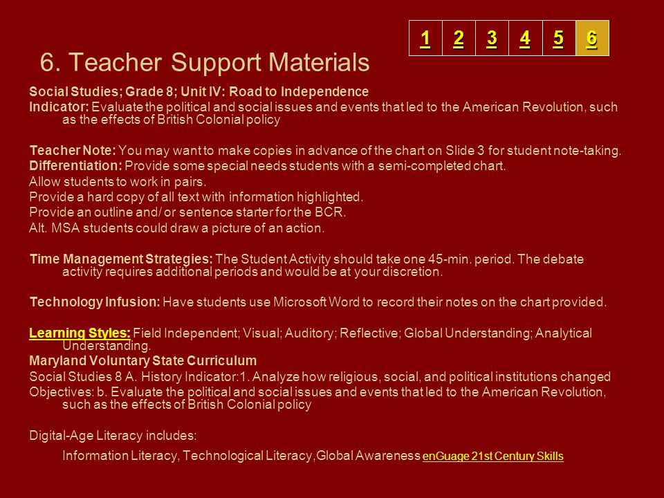 6. Teacher Support Materials Social Studies; Grade 8; Unit IV: Road to Independence Indicator: Evaluate the political and social issues and events tha