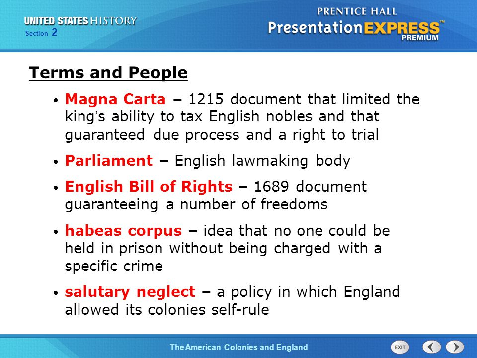 The Cold War BeginsThe American Colonies and England Section 2 Terms and People Magna Carta – 1215 document that limited the king's ability to tax Eng