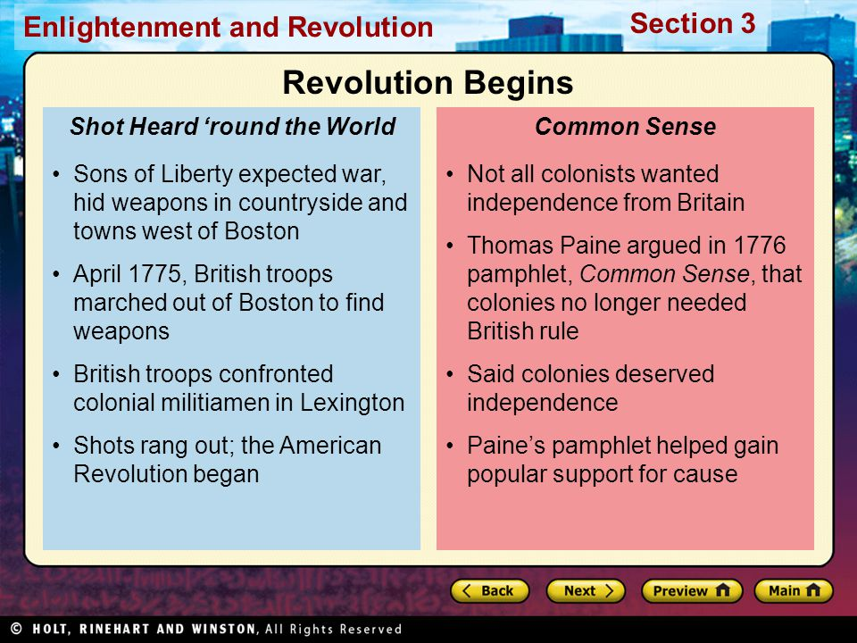 Section 3 Enlightenment and Revolution Not all colonists wanted independence from Britain Thomas Paine argued in 1776 pamphlet, Common Sense, that col