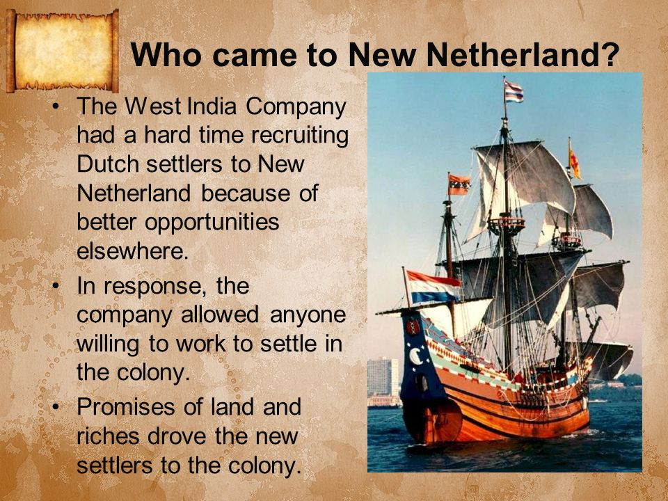 Who came to New Netherland.