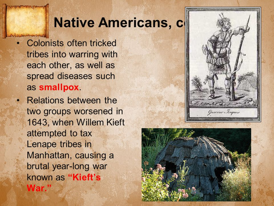 Native Americans, cont.