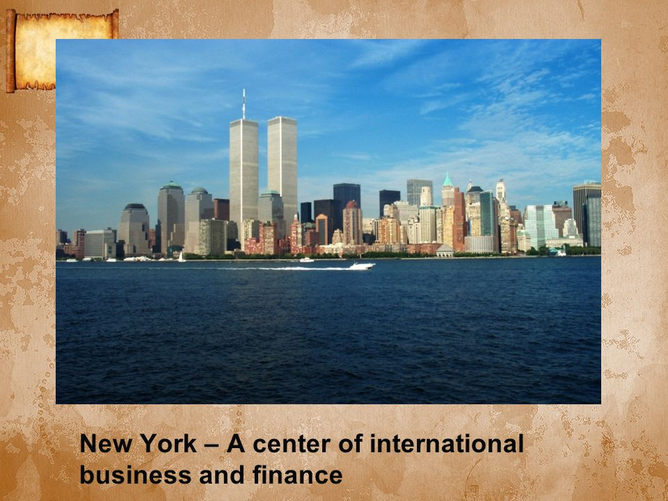 New York – A center of international business and finance