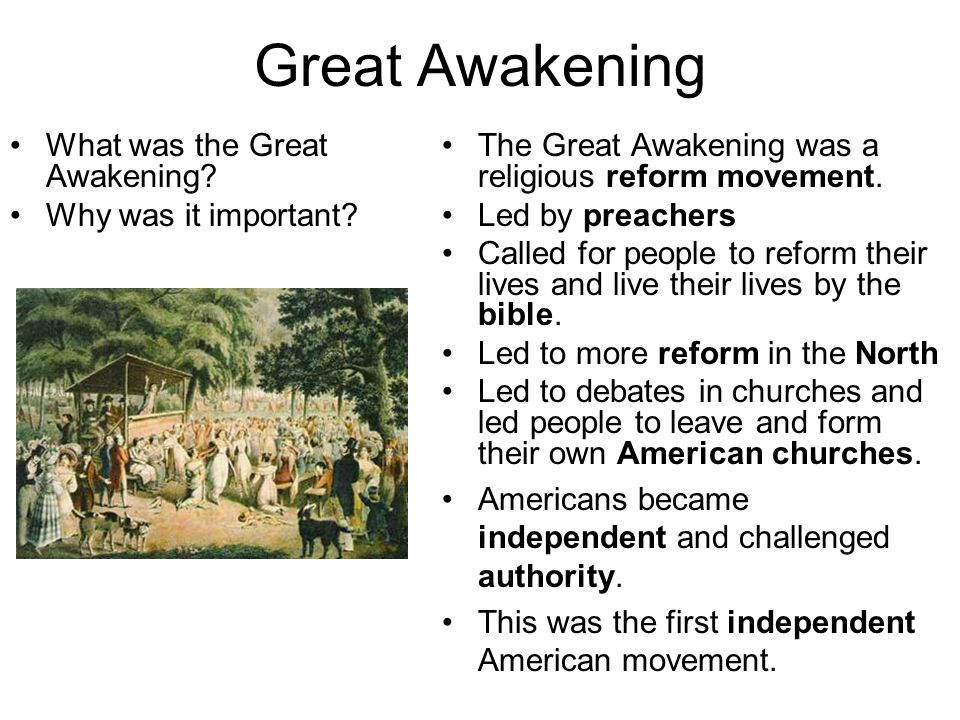 Great Awakening What was the Great Awakening.Why was it important.