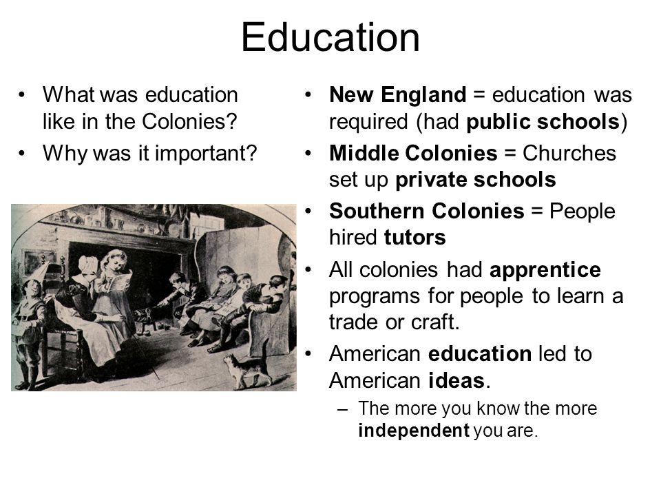 Education What was education like in the Colonies.