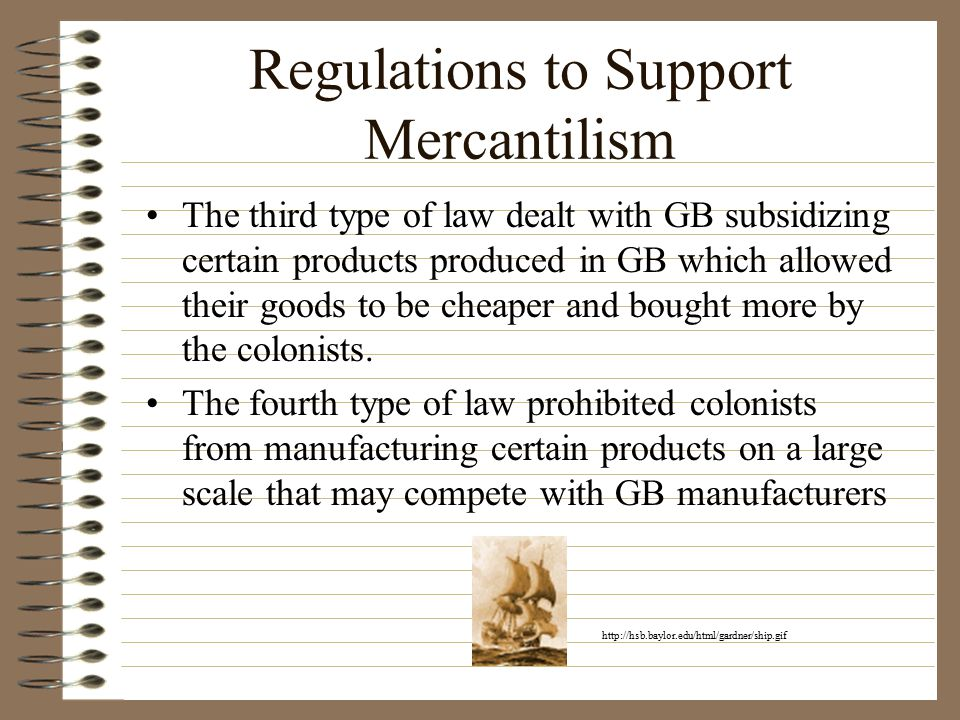 How GB Saw It Mercantilism was explained by its proponents, as a a philosophy of nation building, a series of economic controls intended to strengthen a country...