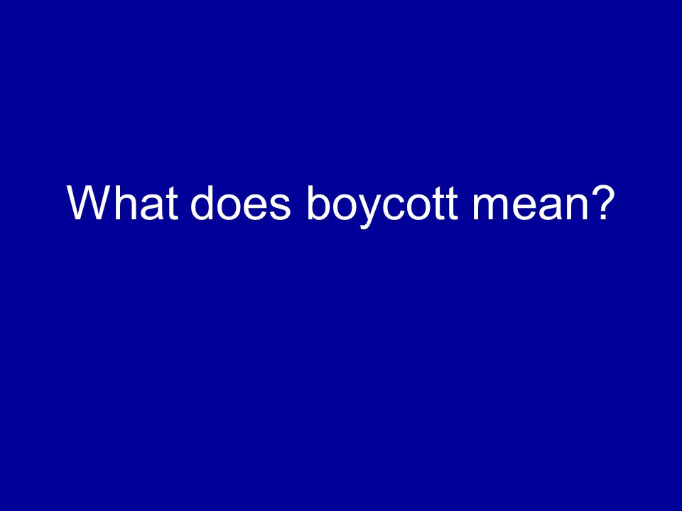 What does boycott mean?